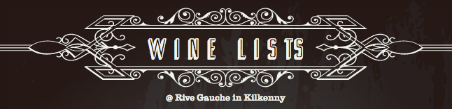Wine Lists Rive Gauche Restaurant Kilkenny